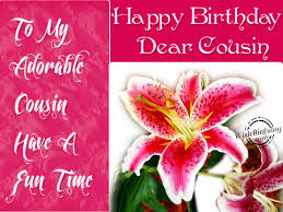 Wedding Wishes For Cousin Cards Happy Birthday Dear Cousin Birthday Pinterest Happy Birthday