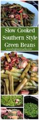 soul food recipes for thanksgiving best 25 southern green beans ideas on pinterest green beans