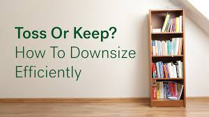 How To Downsize | toss or keep how to downsize efficiently life at home trulia blog