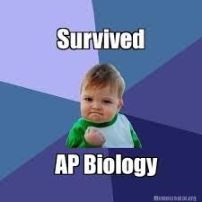 Biology Meme - meme creator survived ap biology meme generator at memecreator org