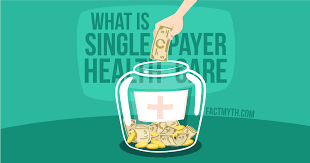 single delivery single payer means government run healthcare fact or myth