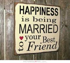 best friend marriage quotes quotes for when your best friend gets married my friends are all