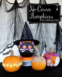No Carve Pumpkin Decorating Ideas No Carve Pumpkin Ideas All Things G U0026d