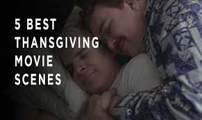 thanksgiving song by adam sandler 5 best thanksgiving movie scenes one country