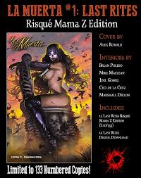 b pulido u0027s newest graphic novel la muerta 1 last rites by