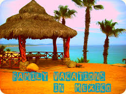 cabo family vacations memories in mexico snell real estate
