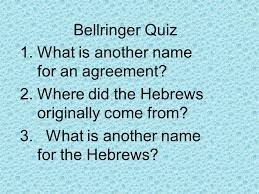 bellringer quiz 1 what is another name for an agreement 2 where