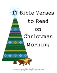 17 bible verses to read on christmas morning or read one each day