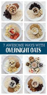 7 ways with overnight oats one lovely life