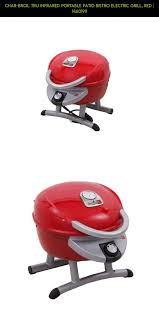Char Broil Tru Infrared Electric Patio Bistro by Char Broil Tru Infrared Portable Patio Bistro Electric Grill Red