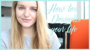 how to downsize your life youtube