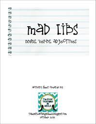 Halloween Mad Libs Esl by Mad Libs Nouns Verbs Adjectives Freebie As Seen On High