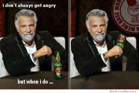 I Don T Usually Meme - i dont always get angry but when i do weknowmemes