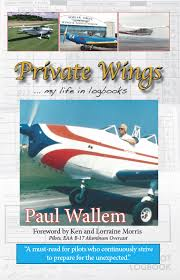 private wings my life in logbooks paul wallem diane montiel