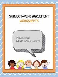 subject verb agreement worksheets kidskonnect