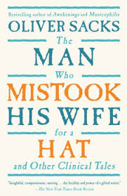Barnes And Noble Gifts For Him The Man Who Mistook His Wife For A Hat And Other Clinical Tales