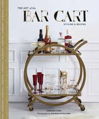 home bar design books the art of the bar cart archives arsenic lace