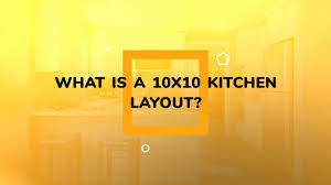 is a 10x10 kitchen small what is a 10x10 kitchen layout