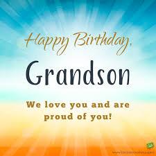 grandson happy birthday happy birthday grandson cards gangcraft