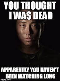 Glenn Walking Dead Meme - you thought wrong imgflip