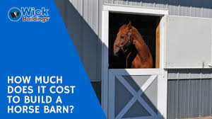 how much does it cost to build a custom home how much does it cost to build a horse barn wick buildings