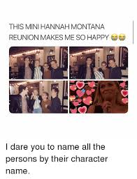 Hannah Montana Memes - this mini hannah montana reunion makes me so happy 3 i dare you to