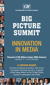 innovation in media cii big picture summit 2013