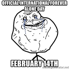 Forever Alone Guy Meme - forever alone guy meme generator