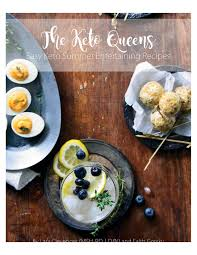 Easy Summer Entertaining Recipes - ebooks the keto queens