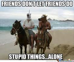 True Friend Meme - the true friends by zerolight meme center
