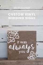 wedding signs diy you to see these diy wedding signs they look professional
