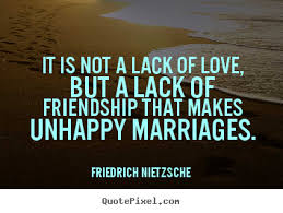 wedding quotes nietzsche quotes about an unhappy marriage 37 quotes