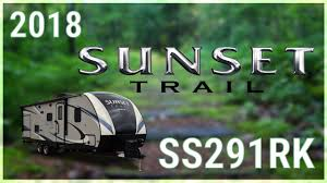 2018 crossroads sunset trail super lite ss291rk travel trailer rv