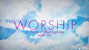 a psalm of thanksgiving occoquan bible church woodbridge va u003e sermons