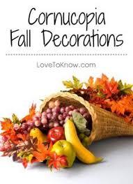 cornucopia decorations how to make a cornucopia thanksgiving decorations thanksgiving