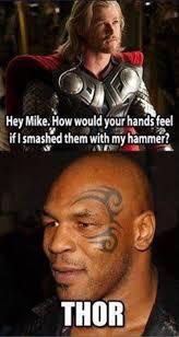 Funny Thor Memes - thor mike tyson meme