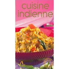 livre cuisine indienne cuisine indienne broché sylvia prébois aruna rajendra achat