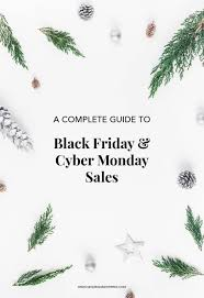 your guide to the best black friday sales u0026 cyber monday sales