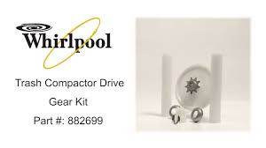 whirlpool trash compactor drive gear kit part 882699 youtube