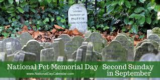 pet memorial national pet memorial day second sunday in september national