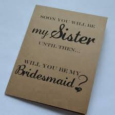 bridesmaid card wording soon you will be my bridesmaid card soon to be cards