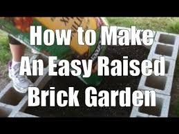how to make a raised garden bed from bricks youtube