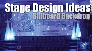 stage backdrops stage design ideas billboard backdrop