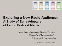 texas journalism schools exploring a new radio audience a study of early adopters of