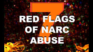 Red Flags Of Abuse Covert Narcissism 7 Early Red Flags Of Narcissistic Personality