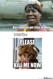 Kill Me Meme - kill me now by artea bajri meme center