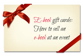 gift card book e book gift cards how to sell an e book at an event build book buzz