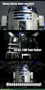 R2d2 Memes - internet memes comixed together we can exterminate the galaxy