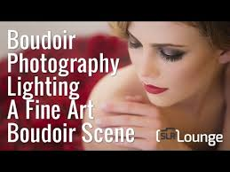 boudoir photography lighting tutorial boudoir photography lighting a fine art boudoir scene youtube