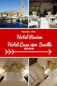 hotel review hotel casa 1800 seville spain around the world in